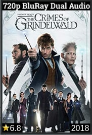 Fantastic Beasts The Crimes Of Grindelwald 2018 Dual Audio [Hindi(5.1) - English] 720p BluRay mkv movie free Download