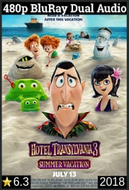 Hotel Transylvania 3 (2018) Dual Audio [Hindi-English] 480p BluRay 300MB Download