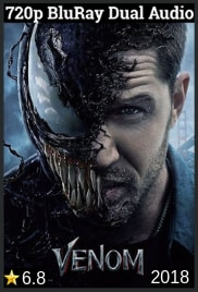 Venom (2018) Dual Audio [Hindi(5.1) - English] 720p BluRay mkv movie free Download
